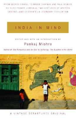 India In Mind By Mishra, Pankaj (EDT)/ Mishra, Pankaj (INT)