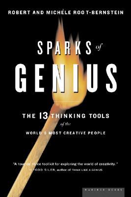 Sparks of Genius By Root-Bernstein, Michele/ Root-Bernstein, Robert