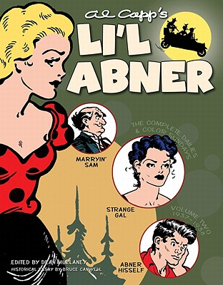 Al Capp's Li'l Abner By Mullaney, Dean (EDT)/ Canwell, Bruce (EDT)/ Kitchen, Denis (EDT)